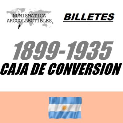 1899-1935 Caja de Conversion